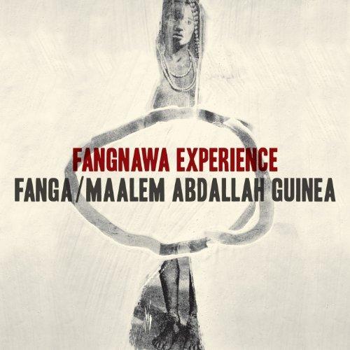 Fanga and Maâlem Abdallah Guinéa – Fangnawa Experience