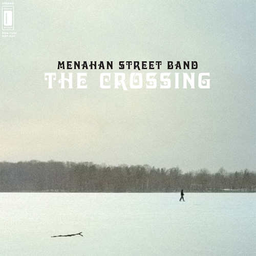 Menahan Street Band – The Crossing