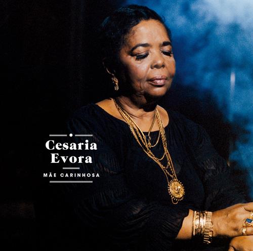 Cesária Évora - Mãe Carinhosa