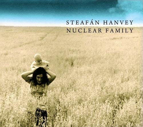 Steafán Hanvey - Nuclear Family