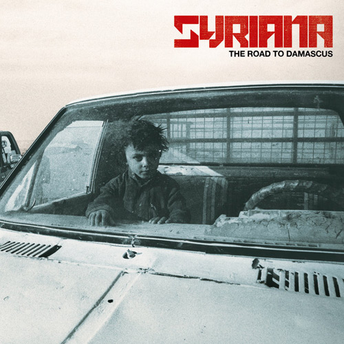 Syriana - The Road to Damascus