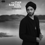 The Idan Raichel Project – Quarter to Six