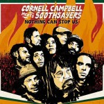 Cornell Campbell Meets Soothsayers – Nothing Can Stop Us