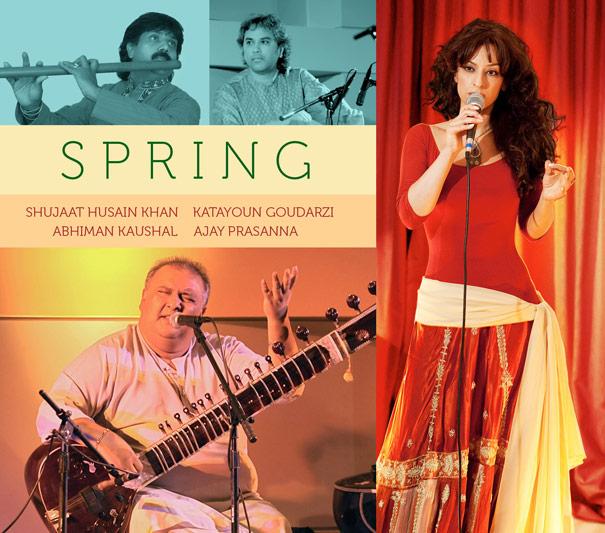Katayoun Goudarzi & Shujaat Husain Khan - Spring