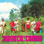 Juaneco y su Combo – The Birth of Jungle Cumbia