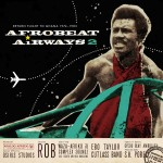 Various Artists – Afrobeat Airways 2: Return Flight to Ghana 1974-1983