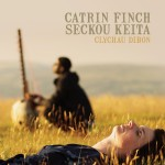 Catrin Finch & Seckou Keita – Clychau Dibon