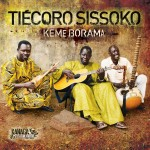 Tiécoro Sissoko – Keme Borama