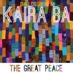 Diali Cissokho & Kaira Ba – The Great Peace