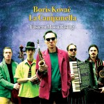 Boris Kovač & La Campanella – Eastern Moon Rising