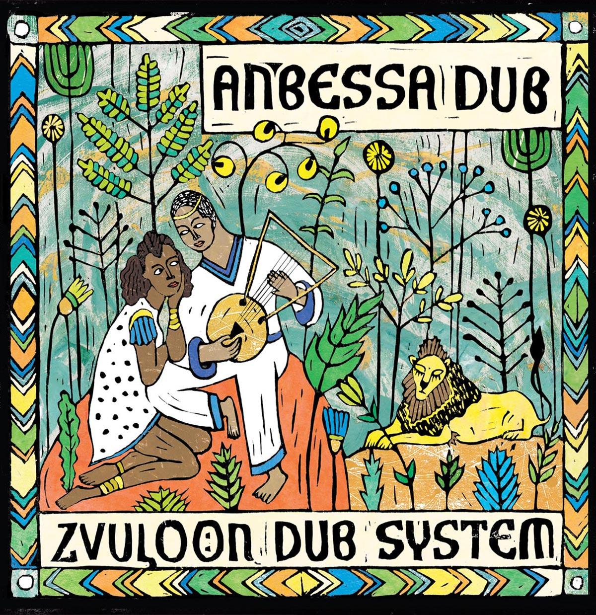 Zvuloon Dub System - Anbessa Dub