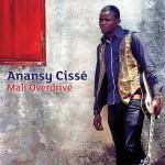 Anansy Cissé – Mali Overdrive