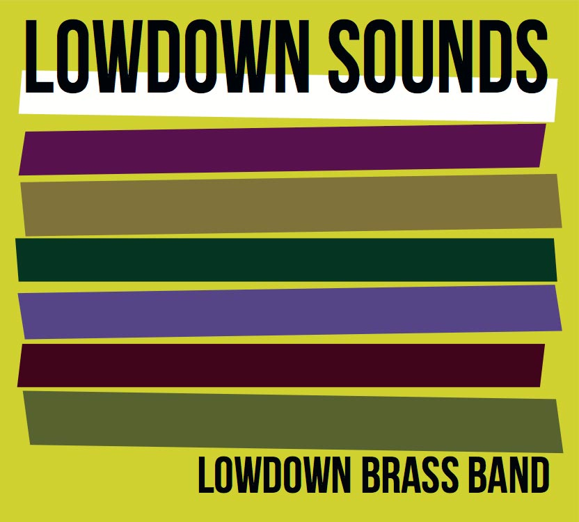 Lowdown Brass Band - Lowdown Sounds