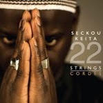 Séckou Keita - 22 Strings
