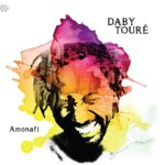 Daby Touré – Amonafi