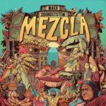 M.A.K.U. SoundSystem – Mezcla
