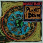 Mickey Hart – Planet Drum