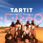 Tartit - Amankor / The Exile